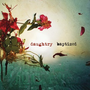 Dynamic · Daughtry's Baptized brings together various types of rock into a progressive and eclectic, but ultimately inconsequential, album. - Photo courtesy of RCA Records