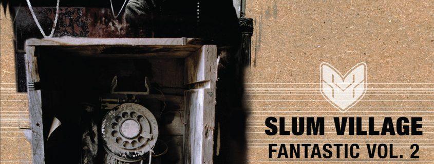 Slum Village Fantastic Vol 2 Zippyshare