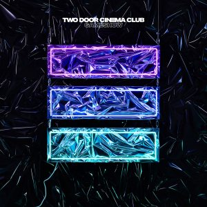 "Photo from Parlophone Bad decisions · After a four-year hiatus, Two Door Cinema Club released its third studio album Gameshow Oct. 14. The 10-track album features singles such as ""Gameshow,"" ""Bad Decisions"" and ""Are We Ready? (Wreck)."""