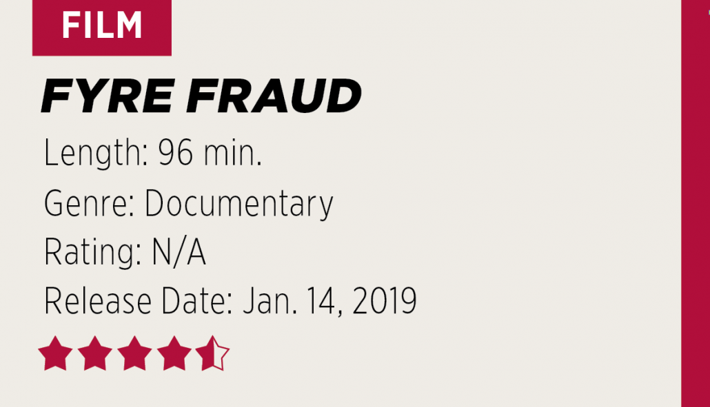 REVIEW: 'Fyre Fraud' exposes truth behind infamous failed