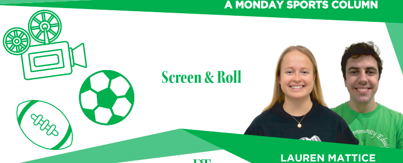 "Columnist graphic for fall 2020 column ""Screen and Roll"" by Aidan Berg and Lauren Mattice"