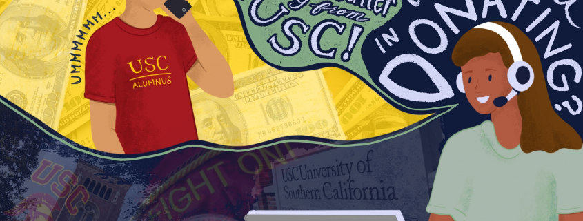 """An art graphic with a person wearing a USC shirt on the phone layered on top of money. A girl with a headpiece is working on her laptop with a text bubble including the words """"Hi! I'm a SCaller from USC! Would you be interested in donating?"""" Photos of USC including bovard, the logo and graduation sash are layered on the background"""